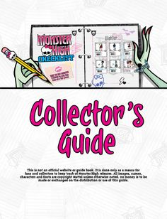 Monster High Checklist  Complete collector's guide to Monster High dolls including playsets, fashions and exclusives. This is not an official Mattel release and is in no way sponsored or endorsed by Mattel. It was created as a means to help collector's and no money is to be made or exchanged fromt he guide. http://www.monsterhighchecklist.com