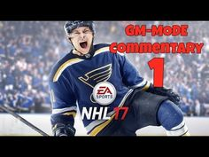 NHL 17 GM mode Commentary