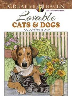 Creative Haven Lovable Cats and Dogs