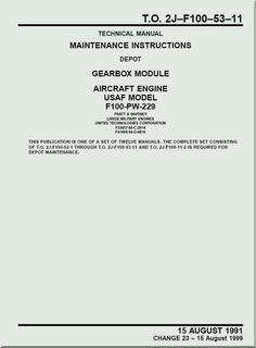 Pratt & Whitney F-100-PW-229 Aircraft Engines Maintenance Instructions - Gearbox Module - Manual TO 2J-F100-53-11 - 1991 - Aircraft Reports - Aircraft Manuals - Aircraft Helicopter Engines Propellers Blueprints Publications