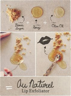 Homemade lip scrub with brown sugar, honey, and olive oil--looks easy enough!