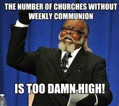 damn right. #lutheran #humor #communion