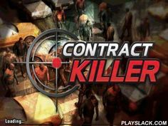 Contract Killer  Android Game - playslack.com , You are a murderer who should end off all last enterprises interactions, limb and become a thief. Being referred  in the world of hunters behind heads, thiefs and delinquents, it is essential to move out secret work, only you can do it. appoint your ammunition from the extent of shooter firearms, battle firearms and gagdet weapons. Find your target, aim and shoot at the head to achieve cash. You will be able to destroy the important competitor…