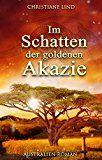 Im Schatten der goldenen Akazie: Australien-Roman      Christiane Lind   (Autor)      (25)   Neu kaufen:      EUR 2,99     (In der  Kindle-Shop-Bestseller -Liste finden Sie maßgebliche Informationen über die aktuelle Rangposition dieses Produkts.)  https://www.amazon.de/Im-Schatten-goldenen-Akazie-Australien-Roman-ebook/dp/B01K0ATCE4/ref=pd_zg_rss_ts_kinc_digital-text_10?ie=UTF8&tag=kostenloseebooks03-21