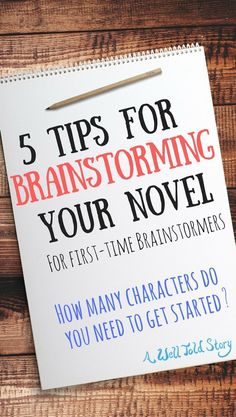 If you've been curious about brainstorming but hesitant to give it a shot, you've come to the right places! Here are five tips to get you started. #writing #brainstorming #prewriting #awelltoldstory
