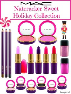 The MAC Nutcracker Sweet Holiday Collection.