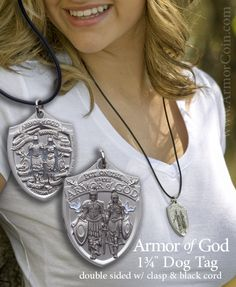 $10.95 Armor of God Dog Tag.  So popular with men and women and a great fashion accessory for young adults.