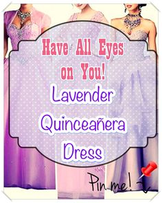 Quinceaneras are not only historically significant, they provide young ladies a chance to celebrate their heritage through fashion, beauty, fancy rituals. Lavender Quinceanera Dresses, All About Eyes, Different Patterns, Dress First, Fancy, Celebrities, Fashion Beauty, Women, Celebs