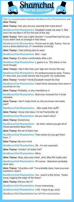 A conversation between Alois Trancy and MaidDress!Ciel Phantomhive