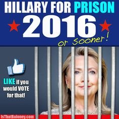 hillary+for+prison+2016   This Meme Perfectly Explains Where Hillary Should Be Instead of the ...