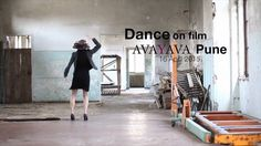 Dance on Film Teaser, part of the 4th edition of the contemporary dance festival- AVAYAVA organised in Pune, India.  The films range widely in subject and genre. From the thought provoking Europe Endless by La ignorancia to the poetic Ojn by Robert Soderstrom. The film screening will also include a short film program with the tap dancing Lombard Twins to the colourful Viraha by Swapnil Dagliya.   Avayava is a contemporary dance festival organised in Pune that hosts International Workshops…