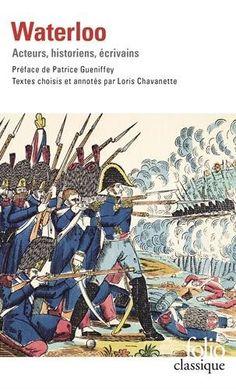 Waterloo: Acteurs, historiens, écrivains de Collectifs http://www.amazon.fr/dp/2070461890/ref=cm_sw_r_pi_dp_i0cwvb0J7M31W