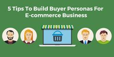 To create effective marketing campaigns for your ecommerce store you need to know your buyer's personas. Here are 5 steps to build personas.