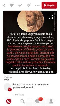 Gerizekalılar Nikola Tesla atomu bile araştırmadı.O bir elektrik mühendisiydi.Yalan uydurmayı kesin Nikola Tesla, World History, Allah, Facts, Culture, Science, Learning, Books To Read, Beautiful Things