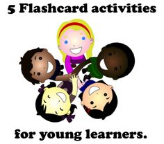 5 Flashcard activities for young learners. #ESL #TEFL #EnglishTeaching