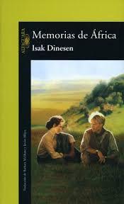 Isak Dinesen. Memorias de África
