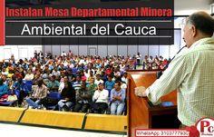 Instalan Mesa Departamental Minera Ambiental del Cauca. La noticia:[http://www.proclamadelcauca.com/2014/11/instalan-mesa-departamental-minera-ambiental-del-cauca.html]
