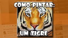 Como Pintar: Um Tigre