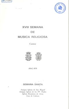 Programa de la XVIII Semana de Música Religiosa de Cuenca 1979 El Coro Monteverdi y la Camerata Accademica de Hamburgo, dirigidos por Jürgen Jürgens interpretan un programa Bach en la Iglesia de los PP. Paules