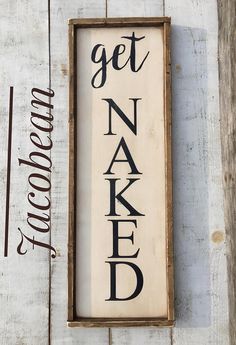 Country Decor Wood Signs Fair Nice Get Naked Bathroom Signbathroom Decor Wood Sign Signs Inspiration Design