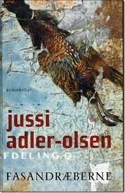 Fasandræberne af Jussi Adler-Olsen, ISBN 9788756795258