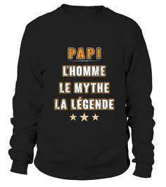 PAPI - L'HOMME - LE MYTHE - LA LÉGENDE  #gift #idea #shirt #image #mother #father #mom#dad #son #papa #suppermom #supperfather #coffemugs