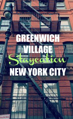 A Staycation in Greenwich Village, New York City   CulturalXplorer.com
