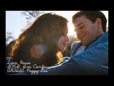 Love, Rosie Soundtrack - I'm Confessin' by Peggy Lee - que deliciosa cancion