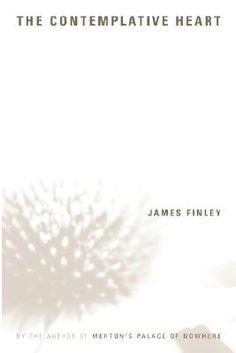 The Contemplative Heart by James Finley Used Books Online, Lion Of Judah, The Monks, Heart, Bookshelves, Christian, Reading, Bookcases, Book Shelves