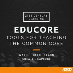 Are you searching for resources to implement the Common Core State Standards? Here you will find current, relevant, evidence-based tools and professional development to smooth your transition into a new era of teaching and learning.