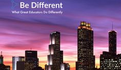 What Great Educators Do Differently? The Best Edu Conference: Register Today!
