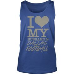 Dallas Football - I Love My Husband & Dallas Foo T-Shirt #gift #ideas #Popular #Everything #Videos #Shop #Animals #pets #Architecture #Art #Cars #motorcycles #Celebrities #DIY #crafts #Design #Education #Entertainment #Food #drink #Gardening #Geek #Hair #beauty #Health #fitness #History #Holidays #events #Home decor #Humor #Illustrations #posters #Kids #parenting #Men #Outdoors #Photography #Products #Quotes #Science #nature #Sports #Tattoos #Technology #Travel #Weddings #Women