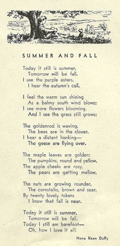 Summer and fall poem - Nona Keen Duffy Poetry Quotes, Beautiful Words, Simply Beautiful, Wise Words, Favorite Quotes, Quotations, Inspirational Quotes, Motivational Quotes, Wisdom