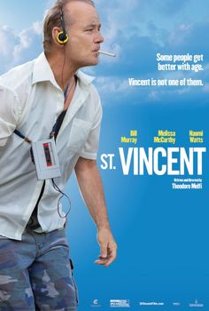St. Vincent Movie Poster-Audrey and I saw this today, great movie, two thumbs up!!