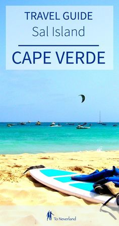 TRAVEL GUIDE: Sal Island, Cape Verde | Looking for the ultimate island getaway? Look no further than Cape Verde! Read the island travel guide, including booking details for our favourite beachfront apartment.