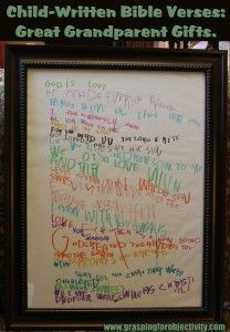 Grandparent Gift Idea: Hand-written and framed notes or bible verses by their grandkids.  My parents have theirs hanging in their bedroom!