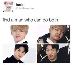 Find a man who can do both. Then find another. Now ship them together. STAN VKOOK or TAEKOOK. Can we decide on one name to call this ship yet ahaha! It's been going on for centuries I swear I need an official statement on which name to use lol ❤ Jimin, Kookie Bts, Bts Bangtan Boy, Namjoon, Bts Memes, Vkook Memes, K Pop, Taekook, John Legend