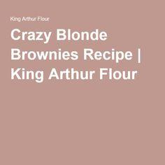 Crazy Blonde Brownies Recipe | King Arthur Flour
