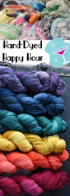 Join Jeanne Stevenson of Destination Yarn for a relaxed happy hour!  We will fire up the dye pots and play with color in this fun dye demonstration. Design your own yarn for knitting, crochet, or DIY craft projects!