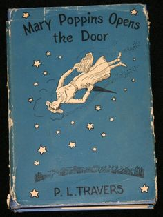 Mary Poppins Opens the Door by P.L. Travers. Such a wonderful series of books.