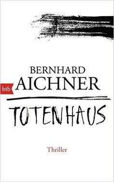 Totenhaus: Thriller (Die Totenfrau-Trilogie, Band 2): Amazon.de: Bernhard…