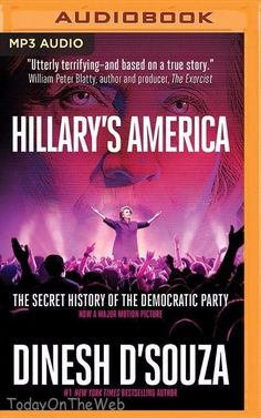 Hillary's America: The Secret History of the Democratic Party CD Audiobook