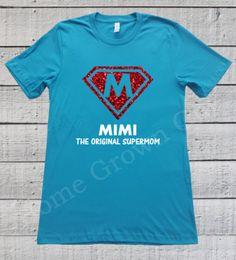Mimi Shirt Mimi The Original Supermom T Shirt by HomeGrownGift