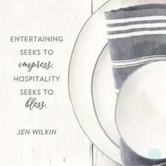 """""""Entertaining seeks to impress. Hospitality seeks to bless."""" Jen Wilkin // Don't get stuck in the pride of perfection. CLICK to find freedom in genuine face time without the fuss."""