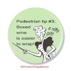 Funny Gift, Funny Wine Snob Fridge Magnet Or PInback for Wine Lovers