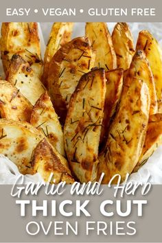 Garlic and Herb Thick Cut Oven Fries are easy, healthy, and SO delicious! Pile them high beside your next veggie burger, and say goodbye to frozen fries! #healthy #easy #oven #french #fries #potatoes #vegan #vegetarian #gluten #dairy #free #clean #whole #diet #side #dinner Gluten Free Sides Dishes, Vegan Side Dishes, Side Dishes Easy, Side Dish Recipes, Veggie Recipes, Snack Recipes, Dinner Recipes, Potato Recipes, Best Vegan Recipes