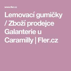 Lemovací gumičky / Zboží prodejce Galanterie u Caramilly   Fler.cz