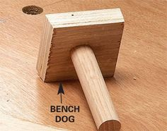 Home made bench dogs, much cheaper than the fancy pants ones
