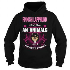 Awesome Finnish Lapphund Dogs Lovers Tee Shirts Gift for you or your family your friend: FINNISH LAPPHUND Not An Animals,FINNISH LAPPHUND Animals,FINNISH LAPPHUND Hoodies,FINNISH LAPPHUND Pets,FINNISH LAPPHUND Discounts Tee Shirts T-Shirts