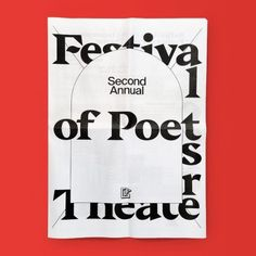Festival of Poets Theater Newspaper / Available at www.draw-down.com / Designed by Pouya Ahmadi . Poets theater is a genre of porous borders, one that emerges about the same time, and involving many of the same artists, as performance art,...